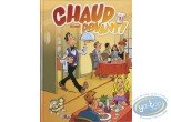 European Comic Books, Restauration (La) : Chaud devant