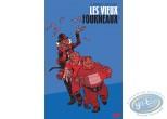 Limited First Edition, Vieux Fourneaux (Les) : Bons pour l'asile