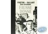 Limited First Edition, Dan Geronimo : Dan Geronimo - Fausse donne