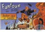 Deluxe Edition, Fanfoué : Fanfoué casse la baratte (+ bookplate)