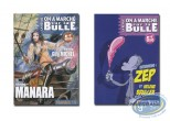 Monography, On a Marché sur la Bulle : Zep, Bruller, Manara, Guy Michel