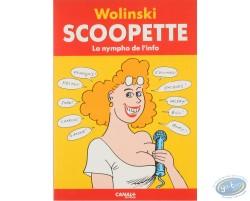 Scoopette, La nympho de l'info