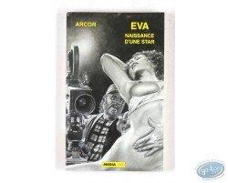 Eva, Naissance d'une star