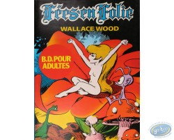 Wallace Wood, Fées en Folie