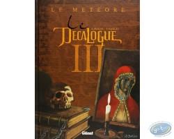 Le Décalogue III, Le Météore