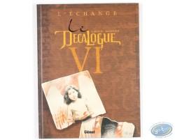 Le Décalogue VI, L'Echange