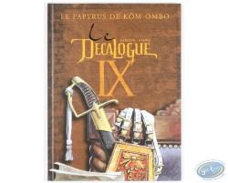 Le Décalogue IX, Le Papyrus de Kôm-Ombo