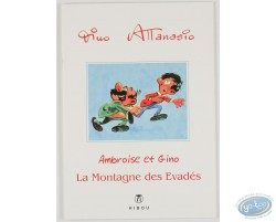 Ambroise et Gino, La Montagne des évadés