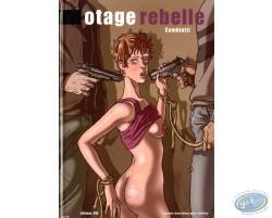 Otage Rebelle