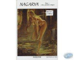 Nagarya T1 - Aus premiers temps