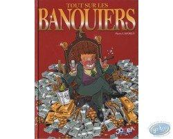 Tout sur ... Les banquiers
