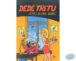 Metro, Bistro, Dodo !