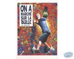 On a marché sur la bulle (not signed)