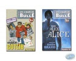 Alice, Bravo, Gotlib, Montgermont