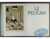Listed European Comic Books, Pélican (Le) : Le Pelican