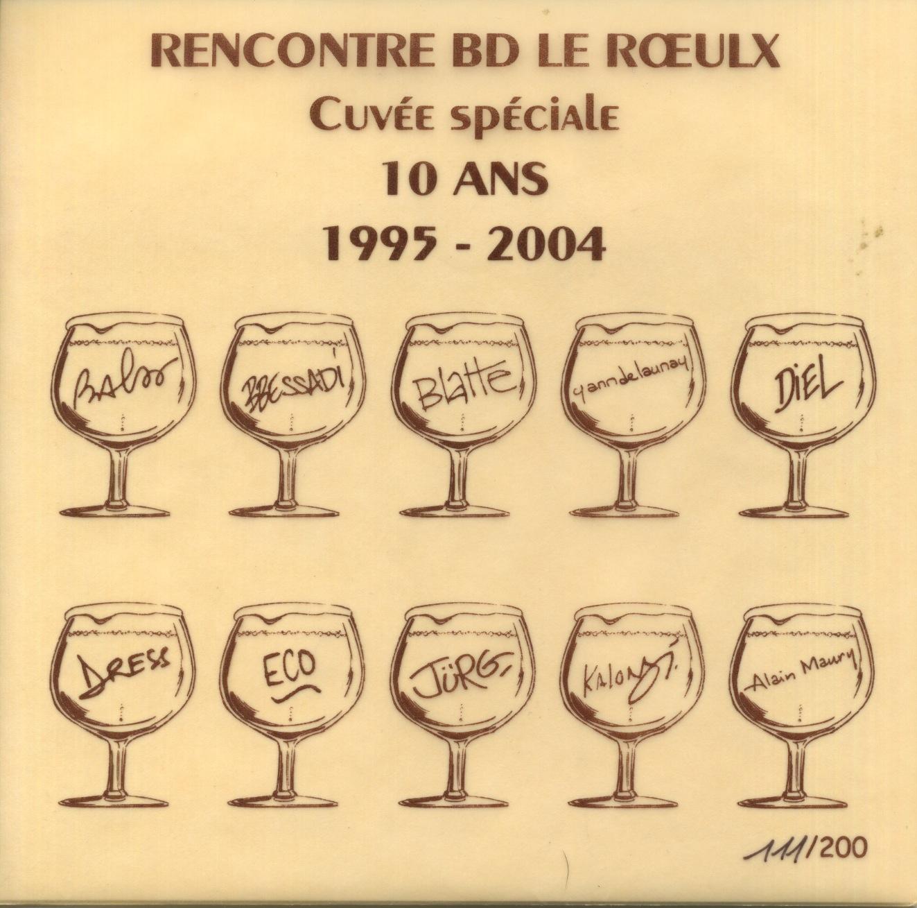 Etiquette de Vin  Cuvée spéciale 10 ans 1995-2004 Festival BD du Roeulx